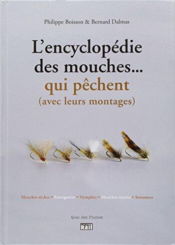L'encyclopédie des mouches... qui pêchent (avec leurs montages)