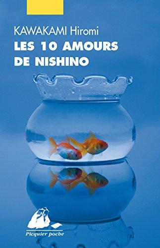 Les 10 amours de Nishino par Hiromi Kawakami