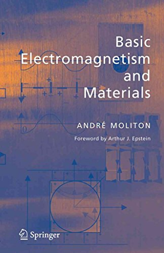 [Basic Electromagnetism and Materials] (By: Andre Moliton) [published: October, 2010]