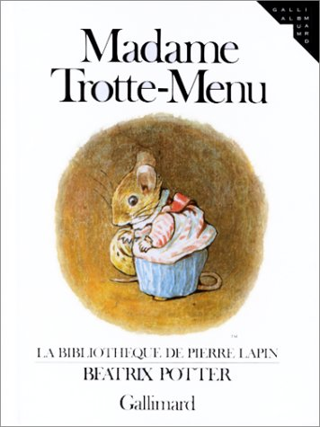 Madame Trotte-Menu