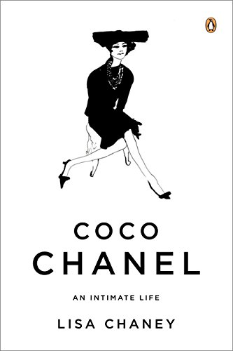 Coco Chanel: An Intimate Life por Lisa Chaney