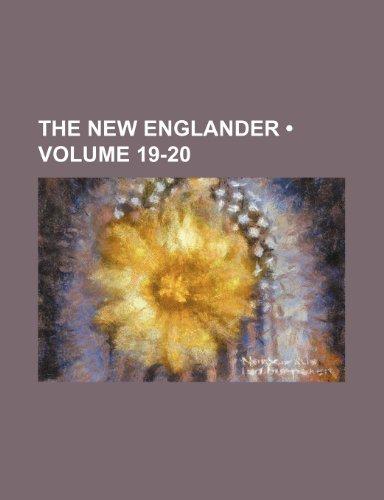 The New Englander (Volume 19-20)