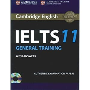 Cambridge English: IELTS 11 General Training with Answers (With Audio CD)