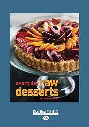 Everyday Raw Desserts by Matthew Kenney (2013-07-01)