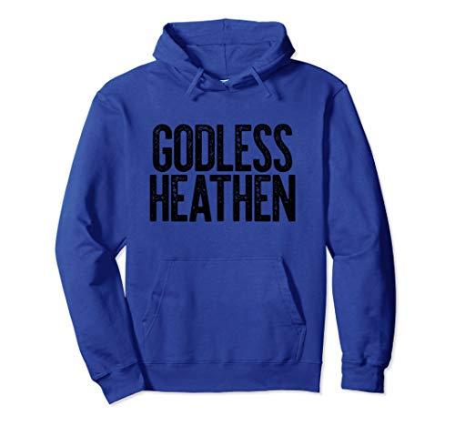 Hoodie Pullover Funny Atheist Gift Atheism Heathen Godless Meme eoQrdBWCx