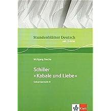 """Schiller """"Kabale und Liebe"""": Buch mit CD-ROM Klasse 11-13 (Stundenblätter Deutsch)"""