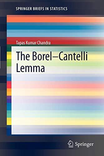 The Borel-Cantelli Lemma (SpringerBriefs in Statistics)