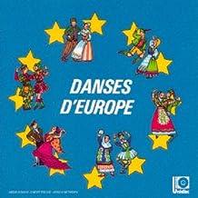 Danses D'Europe Vol 1
