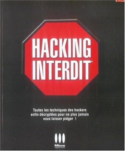 Hacking interdit par Alexandre Gomez Urbina