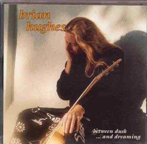 Brian Hughes - Between Dusk ... And Dreaming
