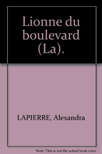 La Lionne Du Boulevard [Pdf/ePub] eBook