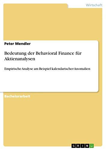 oral Finance für Aktienanalysen: Empirische Analyse am Beispiel kalendarischer Anomalien (Bedeutung De Halloween)