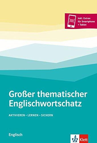 Großer thematischer Englischwortschatz: Aktivieren, lernen, sichern
