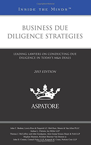 business-due-diligence-strategies-2015-leading-lawyers-on-conducting-due-diligence-in-todays-ma-deal