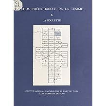 Atlas préhistorique de la Tunisie (6) : La Goulette