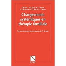 Changements systémiques en thérapie familiale