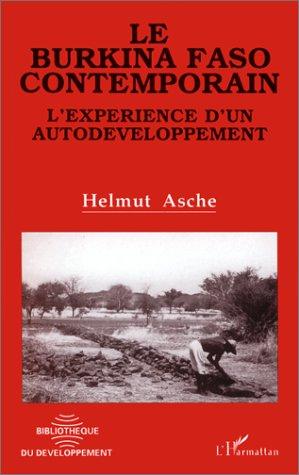Le Burkina Faso contemporain: L'expérience d'un auto-développement (Bib. du Developpem.)