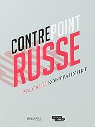 Contrepoint : L'art comptemporain russe, de l'icône à l'avant-garde en passant par le musée : Edition bilingue français-russe