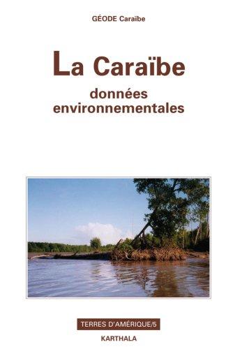 La Caraïbe, données environnementales