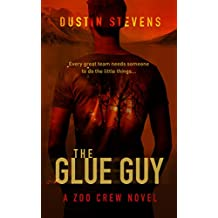 The Glue Guy: The Zoo Crew Series Book 4 (English Edition)