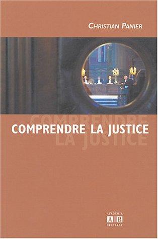 Comprendre la justice par Christian Panier