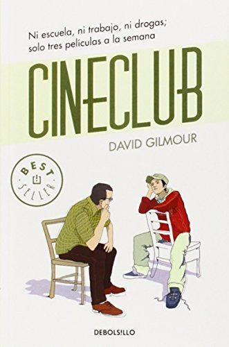 Cineclub / The Film Club (Spanish Edition) Poc Tra Edition by Gilmour, David (2010) Taschenbuch (David Gilmour Den Film-club)