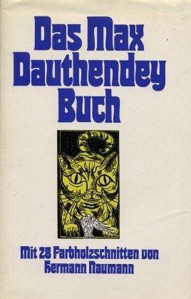 Das Max Dauthendey Buch. Erzählungen und Gedichte
