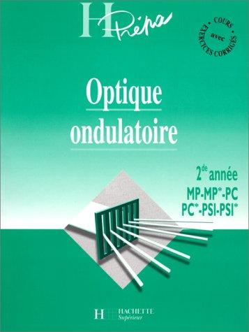 OPTIQUE ONDULATOIRE. : 2nde année MP-MP*-PC-PC*-PSI-PSI*