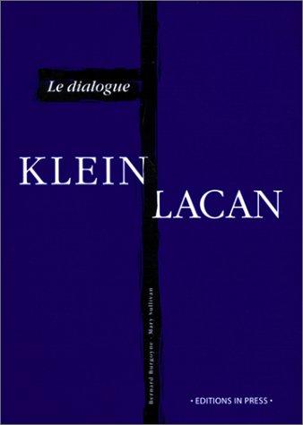 Le dialogue Klein-Lacan