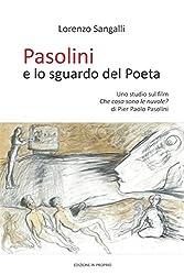 """Pasolini e lo sguardo del Poeta: Uno studio sul film """"Che cosa sono le nuvole?"""" di Pier Paolo Pasolini"""