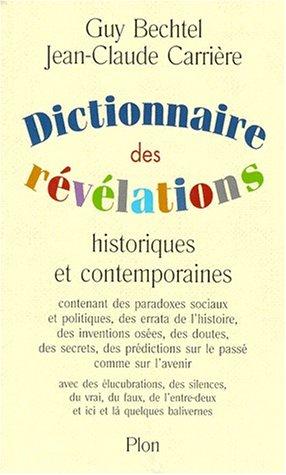 Histoire Contemporaine Politique Et Sociale - Dictionnaire des révélations historiques et contemporaines :