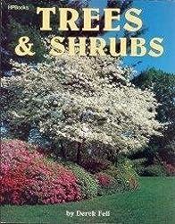 Trees and Shrubs by Derek Fell (1987-01-01)