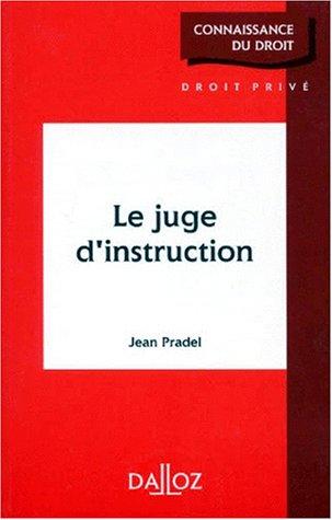 Le juge d'instruction