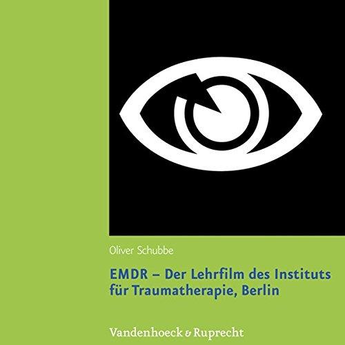 EMDR - Der Lehrfilm des Instituts für Traumatherapie, Berlin: DVD zum Lehrbuch mit Booklet. Konzeption und Realisation: Ullrich Menges