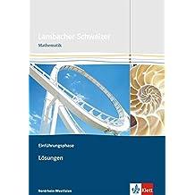 Lambacher Schweizer - Ausgabe Nordrhein-Westfalen - Neubearbeitung / Einführungsphase: Lösungen