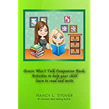 Gracie Won't Talk Companion Book: Activities to help your child learn to read and write (English Edition)