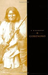 Geronimo: A Biography