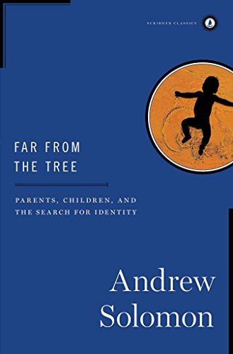 [(Far from the Tree : Parents, Children, and the Search for Identity)] [By (author) Andrew Solomon] published on (September, 2014)
