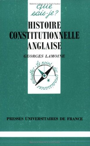 Histoire Constitutionnelle Anglaise par Georges Lamoine