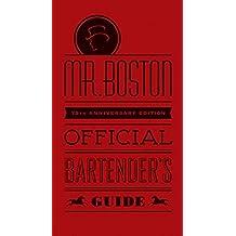 Mr. Boston Official Bartender′s Guide