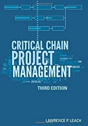 Critical Chain Project Management (Artech House Technology Management and Professional Development Library) by Lawrence P. Leach (2014-02-28)