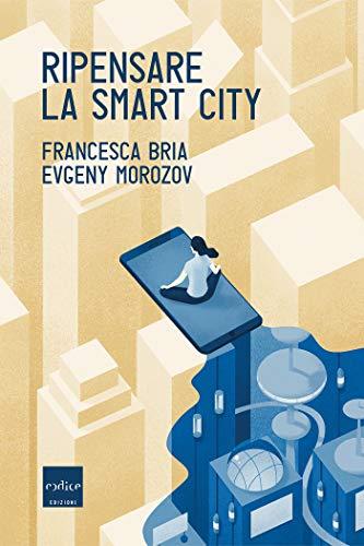 Ripensare la smart city
