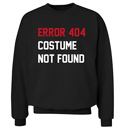 Fehler Kostüm Gefunden 404 Nicht (Fehler 404Kostüm nicht gefunden Sweatshirt XS–2X L Pullover Gr. X-Small,)