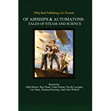 Of Airships & Automatons: Tales of Steam and Science