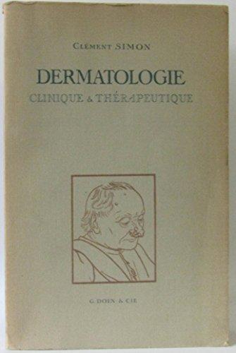 Dermatologie, clinique et thérapeutique