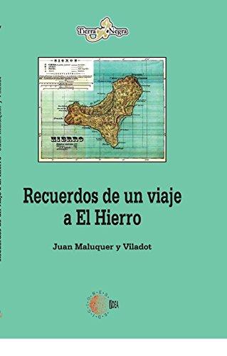 Recuerdos de un viaje a El Hierro (Tierra Negra) por Juan Maluquer Viladot