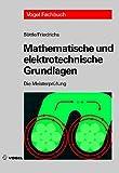 Die Meisterprüfung, Mathematische und elektrotechnische Grundlagen