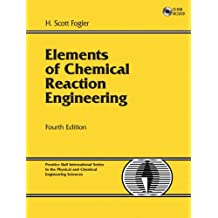 Elements of Chemical Reaction Engineering, w. CD-ROM (Prentice Hall International Series in the Physical and Chemi)