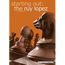 Starting Out: The Ruy Lopez (English Edition)