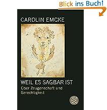 Carolin Emcke (Autor) (5)Neu kaufen:   EUR 10,99 81 Angebote ab EUR 9,76